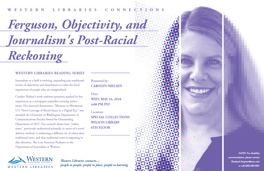 Carolyn Nielsen will discuss her research and explore questions sparked by her experiences as a newspaper journalist covering justice issues on Wednesday, May 16, 2018 at 4:00 p.m. at Western Libraries Special Collections.