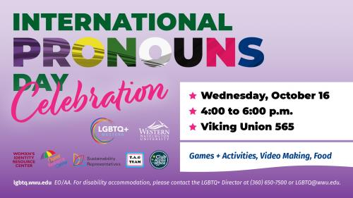 Students, staff, and faculty are invited to celebrate the second annual International Pronouns Day this Wednesday from 4-6 p.m.