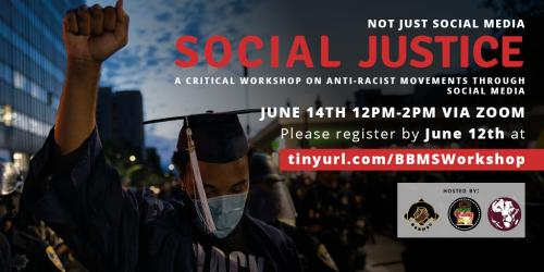Student groups to host social media and social justice workshop June 12