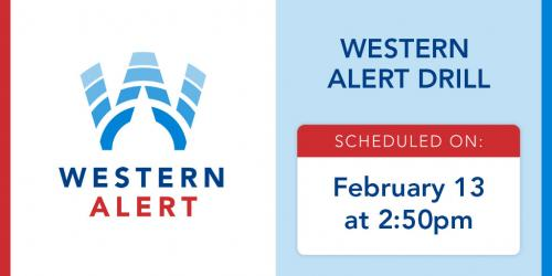 The Western Alert system will hold a test on campus Feb. 13 at 2:50 p.m.